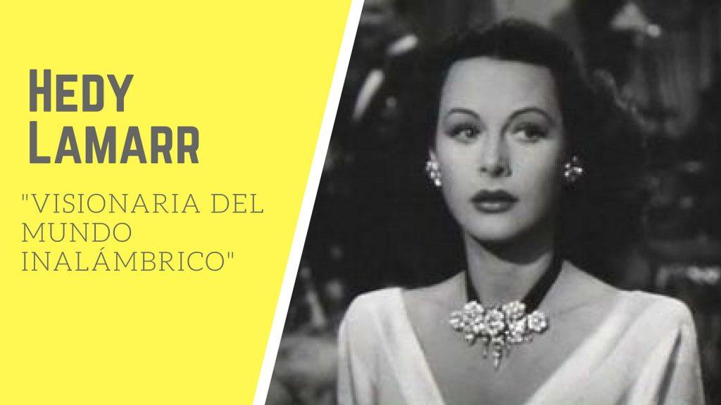Hedy-Lamarr-mundo-inalambrico
