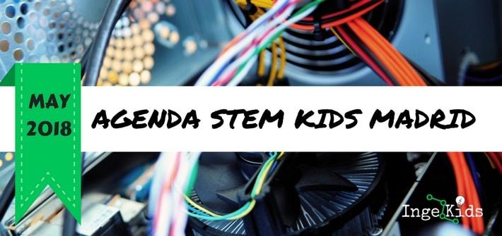 agenda stem madrid niños MAYO 2018-min