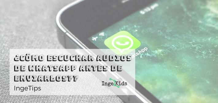audios de whatsapp antes de enviarlos-min
